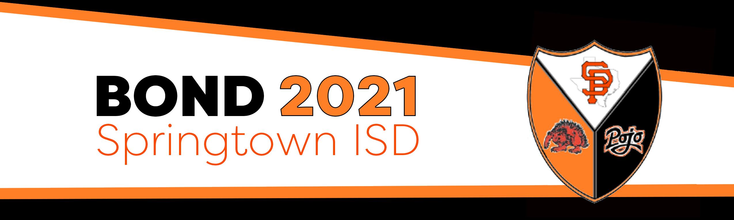 Springtown ISD Bond 2021